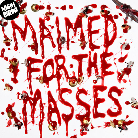 Maimed for the Masses